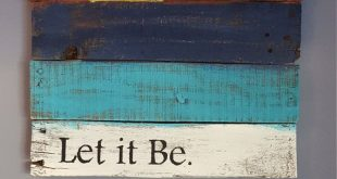 Let it be with sunset rustic wood sign made from reclaimed pallet wood. Wood is ...